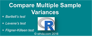 Compare Multiple Sample Variances in R